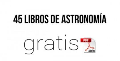 45 Libros de Astronomía en PDF ¡Gratis!